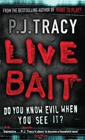 Live Bait by PJ Tracy